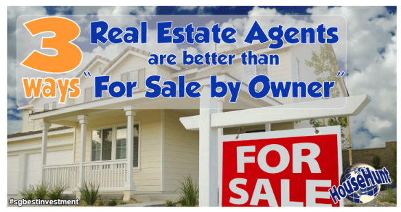 3 Ways Real Estate Agents are Better Than FSBO (househunt.com)